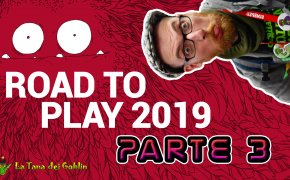 Goblin News - Road to Play 2019 - Parte 3