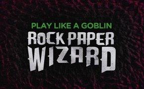 Play like a Goblin - Rock Paper Wizard