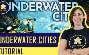 Underwater Cities Tutorial – Gioco da Tavolo – La ludoteca #84